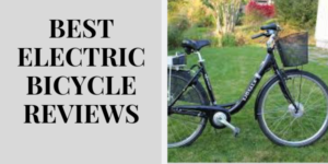 Best Electric Bicycle Reviews