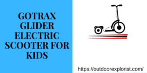 GOTRAX Glider Electric Scooter for Kids