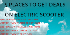 5 Places to Get Deals on Electric Scooter